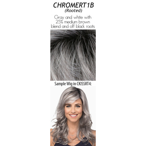 Color choices: CHROMERT1B (Rooted)