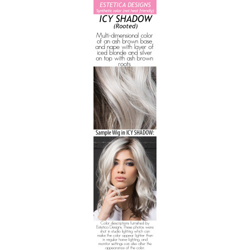Color choices: ICY SHADOW (Rooted) (New Color!)