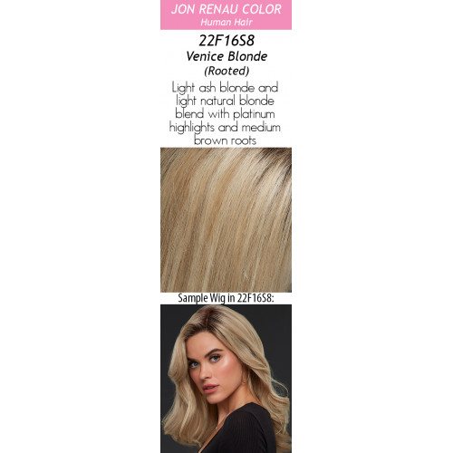 Select your color: 22F16S8 VENICE BLONDE (Rooted) (Renau Exclusive Color) New Color!